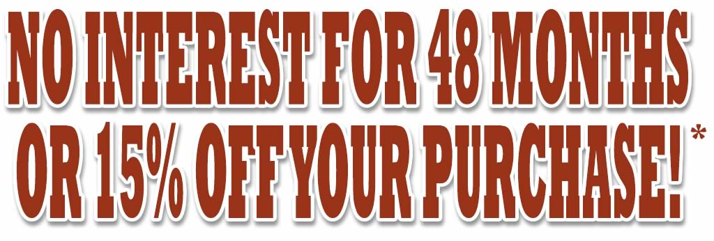 48 Years Interest FREE Financing or 15% Off!