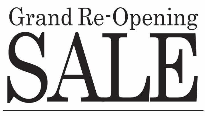 Grand Re-Opening Sale
